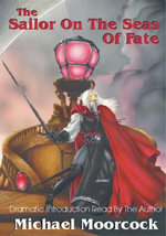 The Sailor on the Seas of Fate : Sailor on the Seas of Fate v. 2 - Michael Moorcock