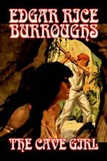 The Cave Girl - Edgar Rice Burroughs