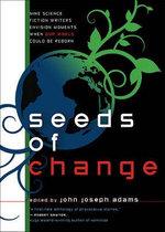 Seeds of Change - John Joseph Adams