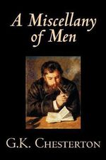 A Miscellany of Men - G K Chesterton