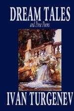 Dream Tales and Prose Poems - Ivan Turgenev