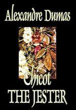 Chicot the Jester - Alexandre Dumas