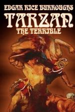 Tarzan the Terrible - Edgar Rice Burroughs