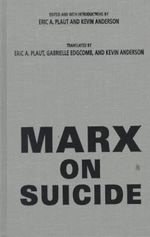 Marx on Suicide : Psychosocial issues - Karl Marx