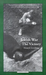 The Jewish War and the Victory - Henryk Grynberg
