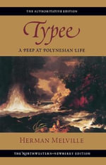 Typee : A Peep at Polynesian Life - Herman Melville