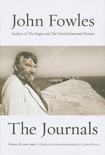 The Journals : Volume Two: 1966-1990 - John Fowles