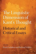 The Linguistic Dimension of Kant's Thought : Historical and Critical Essays