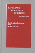Reference Books for Children : 4th Ed. - Carolyn Sue Peterson