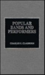 Popular Bands and Performers - Charles Eugene Claghorn