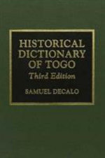 Historical Dictionary of Togo - Samuel Decalo