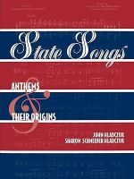 State Songs : Anthems and Their Origins - John Hladczuk