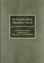 Sustainable Production : An Annotated Bibliography - Arnd Jurgensen