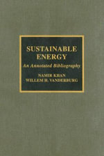 Sustainable Energy : An Annotated Bibliography - Namir Khan