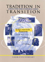 Tradition in Transition : A History of the School of Information Sciences, University of Pittsburgh, 100th Anniversary, 1901-2001 - Carol Bleier