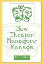 How Theater Managers Manage - Tess Collins