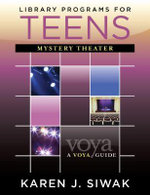 Library Programs for Teens : Mystery Theater - Karen J. Siwak