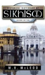 Historical Dictionary of Sikhism : Religions of the World (Chelsea House Hardcover) - W.H. McLeod