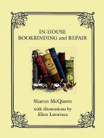 InHouse Book Binding and Repair - Sharon McQueen