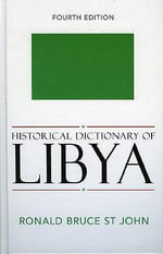 Historical Dictionary of Libya - Ronald Bruce St.John
