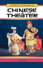 Historical Dictionary of Chinese Theater - Tan Ye