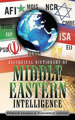 Historical Dictionary of Middle Eastern Intelligence - Ephraim Kahana