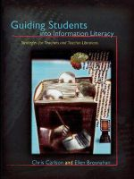 Guiding Students into Information Literacy : Strategies for Teachers and Teacher-Librarians - Chris Carlson
