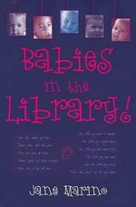 Babies in the Library! - Jane Marino