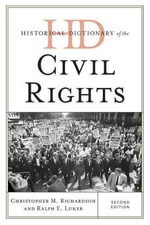 Historical Dictionary of the Civil Rights Movement - Christopher M. Richardson