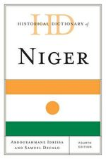 Historical Dictionary of Niger - Abdourahmane Idrissa