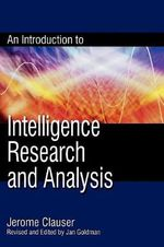An Introduction to Intelligence Research and Analysis - Jerome Clauser