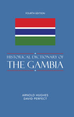 Historical Dictionary of the Gambia - Arnold Hughes