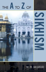 The A to Z of Sikhism - W. H. McLeod