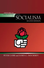 Historical Dictionary of Socialism - James C. Docherty