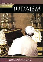Historical Dictionary of Judaism - Norman Solomon