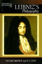 Historical Dictionary of Leibniz's Philosophy - Stuart Brown