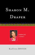 Sharon M. Draper : Embracing Literacy - KaaVonia Hinton
