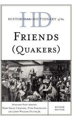 Historical Dictionary of the Friends (Quakers) : Historical Dictionaries of Religions, Philosophies, and Movements (Hardcover) - Margery Post Abbott