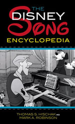 The Disney Song Encyclopedia - Thomas S. Hischak