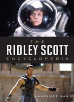 The Ridley Scott Encyclopedia - Laurence Raw