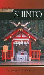 Historical Dictionary of Shinto - Stuart D. B. Picken