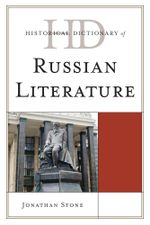 Historical Dictionary of Russian Literature - Jonathan Stone