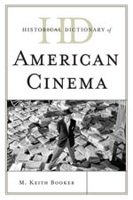 Historical Dictionary of American Cinema - Keith M. Booker