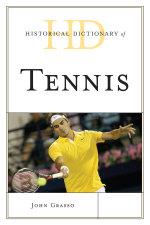 Historical Dictionary of Tennis - John Grasso