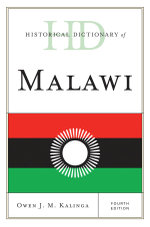 Historical Dictionary of Malawi - Owen J. M. Kalinga