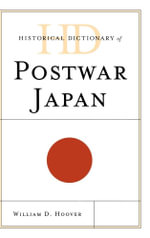 Historical Dictionary of Postwar Japan - William D. Hoover