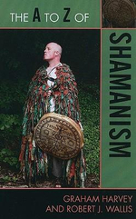 The A to Z of Shamanism : Respecting the Living World - Graham Harvey