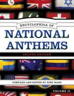Encyclopedia of National Anthems : G - Reference, Information and Interdisciplinary Subjects Ser. - Xing Hang