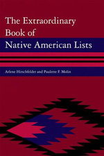 The Extraordinary Book of Native American Lists - Arlene Hirschfelder