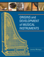 Origins and Development of Musical Instruments - Jeremy Montagu